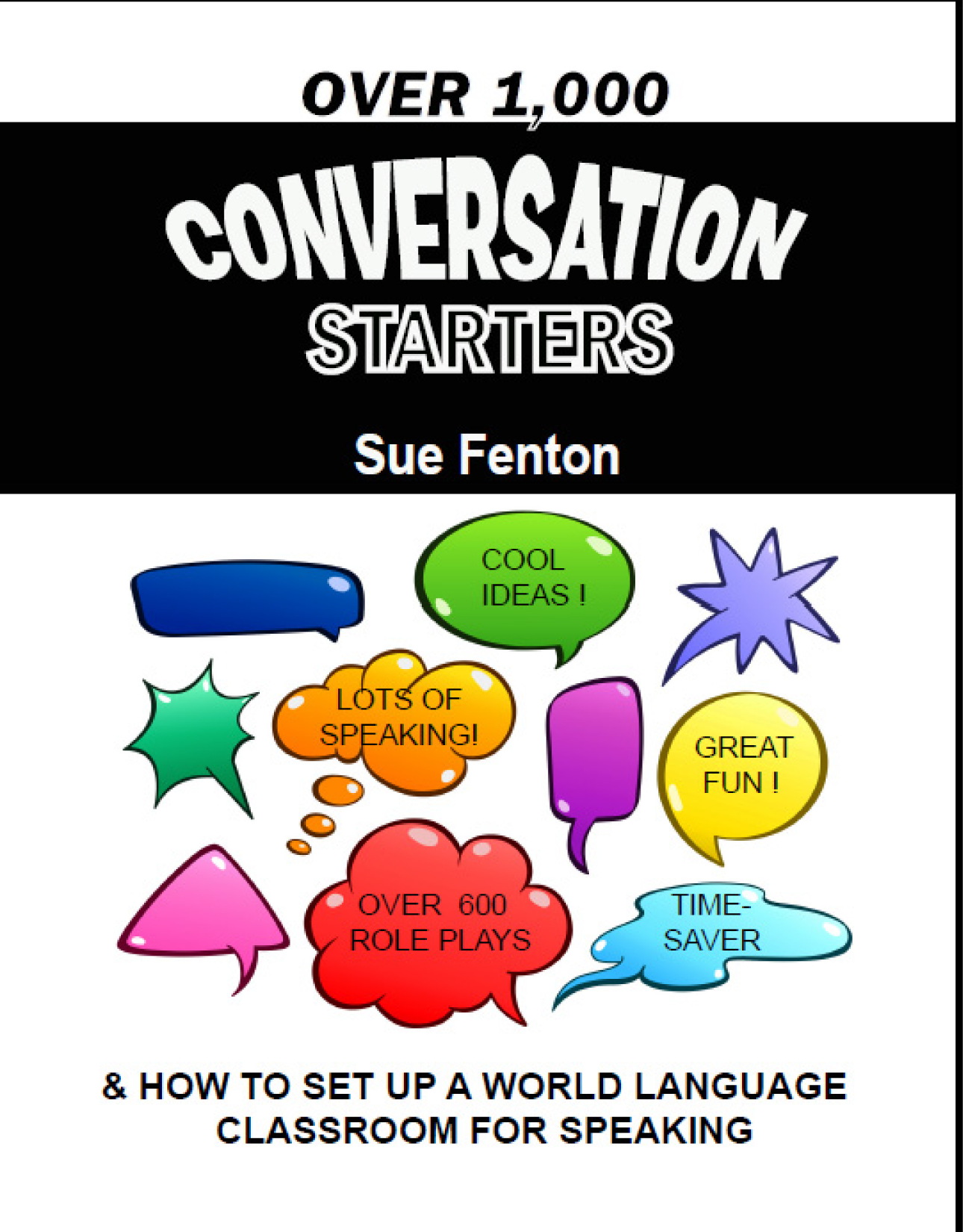 OVER 1,000 CONVERSATION STARTERS How to Set Up a Speaking Class