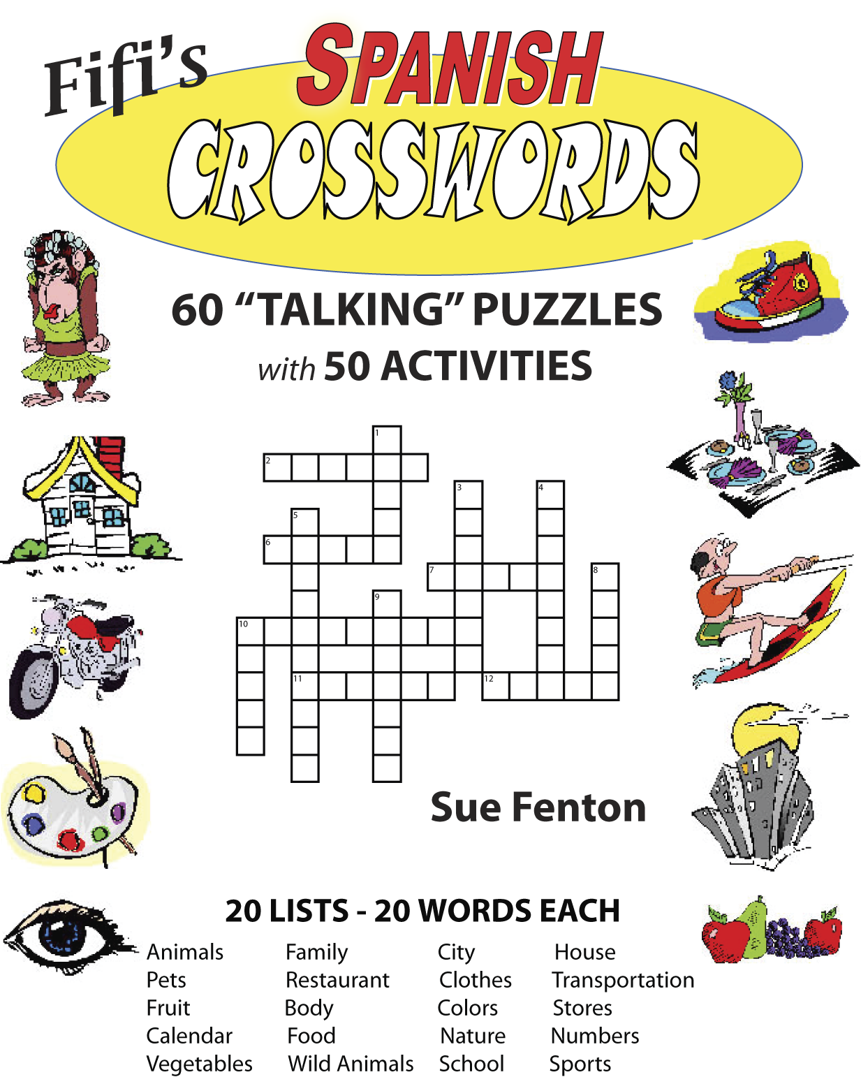 "FIFI'S SPANISH CROSSWORDS ""Talking"" Crosswords"